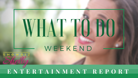 [3-18-2016] Weekend Entertainment Report from Showbiz Shelly