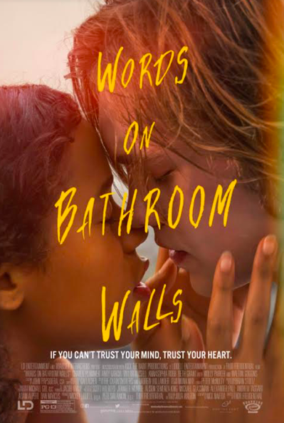 See a Virtual Advanced Screening of WORDS ON BATHROOM WALLS